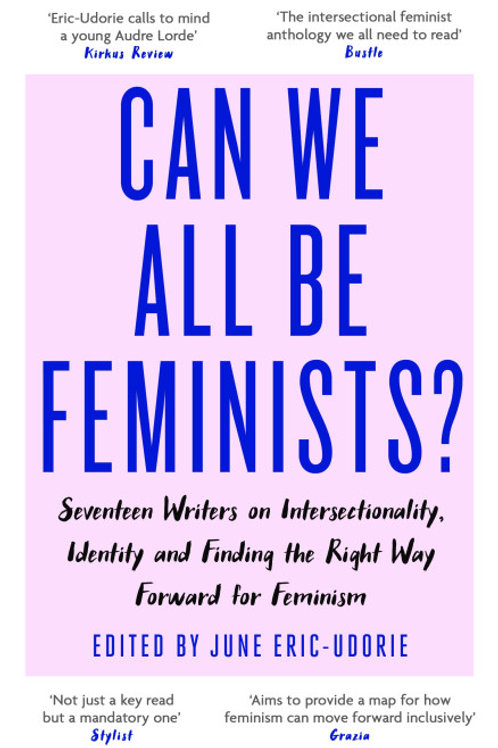 Can We All Be Feminists? (ANTHOLOGY)