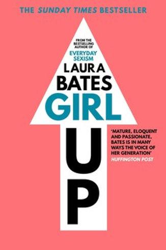 Laura Bates - Girl Up