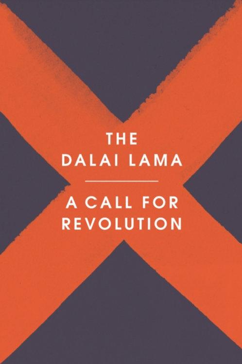 The Dalai Lama - A Call for Revolution