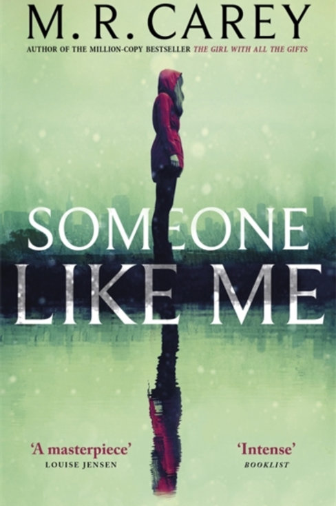 M.R.Carey - Someone Like Me
