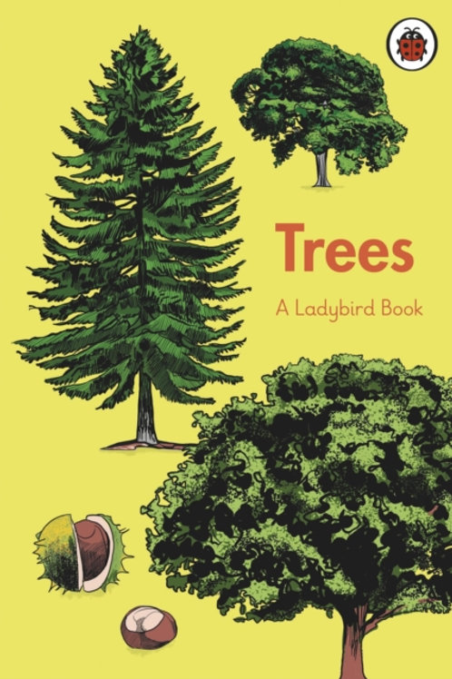 A Ladybird Book: Trees (HARDBACK) (AGE 7+)
