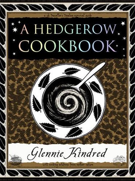 Glennie Kindred - A Hedgerow Cookbook