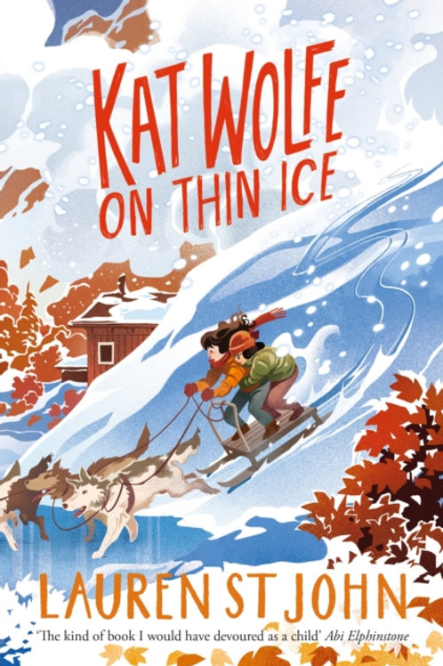 Lauren St. John - Kat Wolfe On Thin Ice (AGE 9+) (3rd In Series)