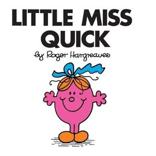 Roger Hargreaves - Little Miss Quick (AGE 3+) (Little Miss No. 20)