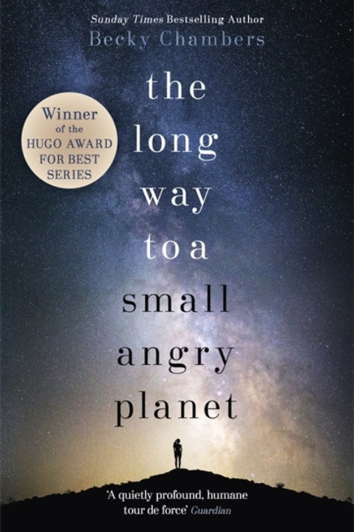 Becky Chambers - The Long Way to a Small, Angry Planet (1st In Series)