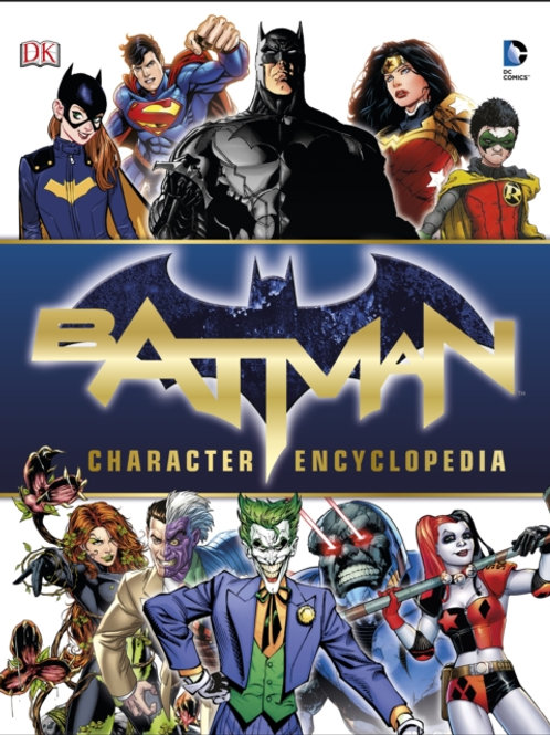 Batman Character Encyclopedia (HARDBACK)