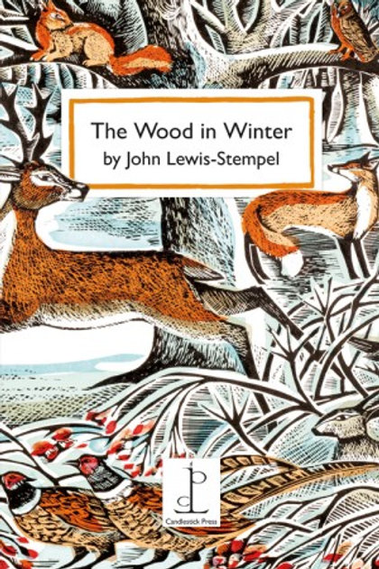 John Lewis-Stempel - The Wood in Winter
