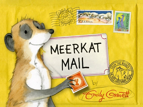 Emily Gravett - Meerkat Mail (AGE 3+)
