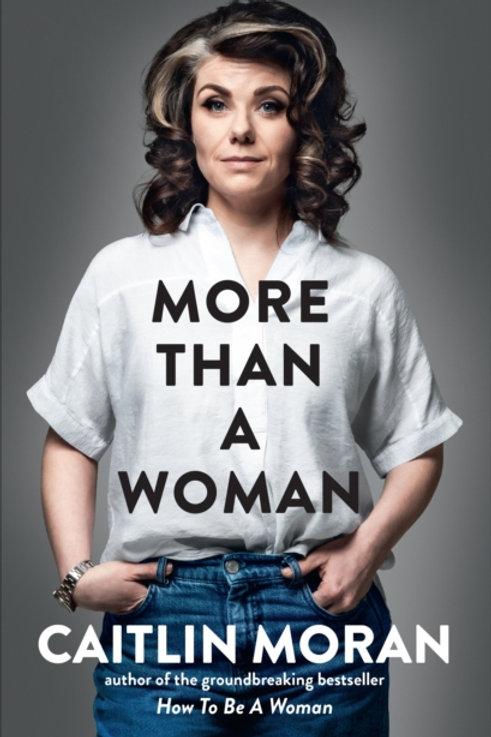 Caitlin Moran - More Than A Woman (SIGNED COPY) (HARDBACK)