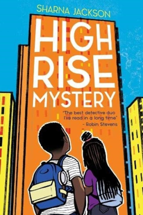 Sharna Jackson - High Rise Mystery (AGE 9+) (1st In Series)