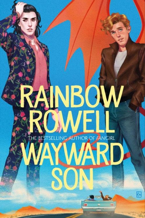 Rainbow Rowell - Wayward Son (AGE 14+)  (2nd In Series)