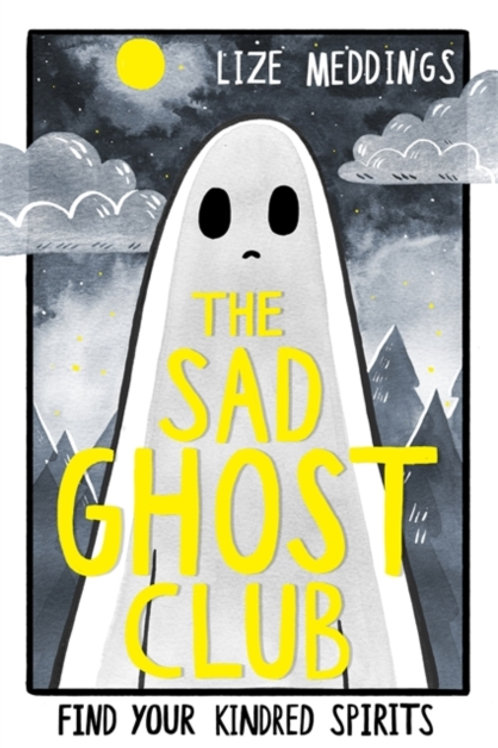 Lize Meddings - The Sad Ghost Club (AGE 12+)