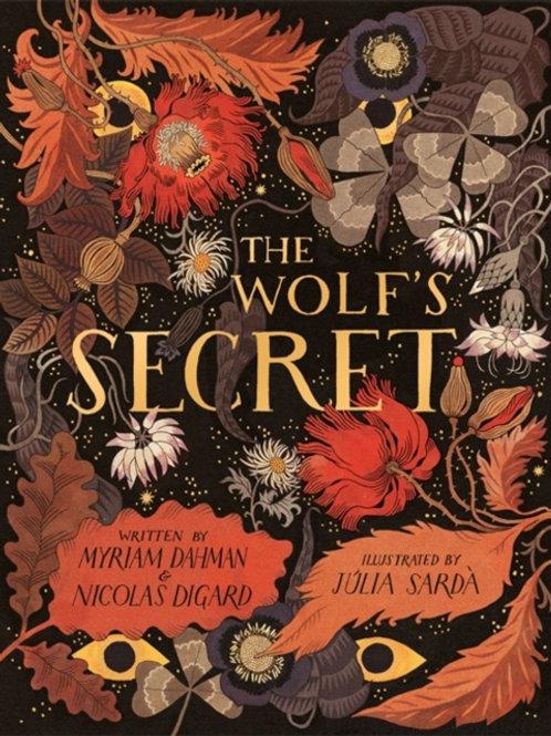 Nicolas Digard and Myriam Dahman - The Wolf's Secret (AGE 3+) (HARDBACK)
