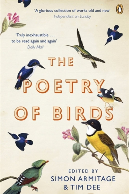 Simon Armitage and Tim Dee (ed.) - The Poetry Of Birds