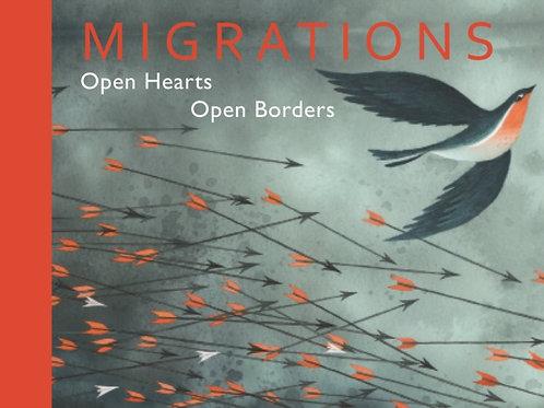 Migrations : Open Hearts, Open Borders (HARDBACK)