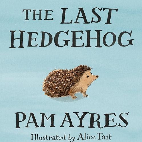 Pam Ayres - The Last Hedgehog (HARDBACK)