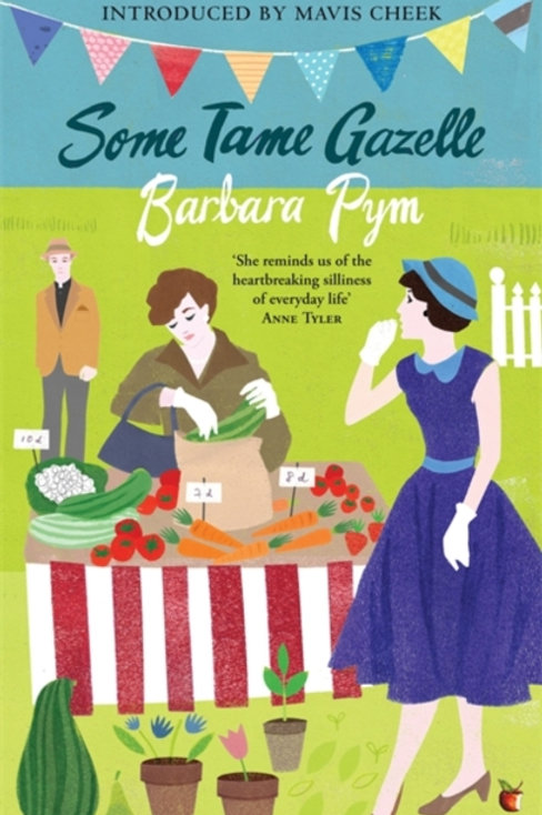 Barbara Pym - Some Tame Gazelle