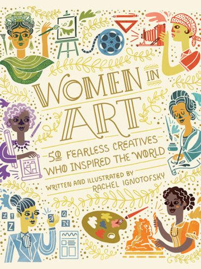 Rachel Ignotofsky - Women in Art (HARDBACK) (AGE 10+)