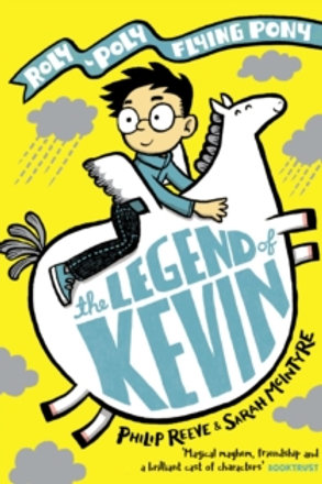 Philip Reeve - The Legend Of Kevin (AGE 7+)
