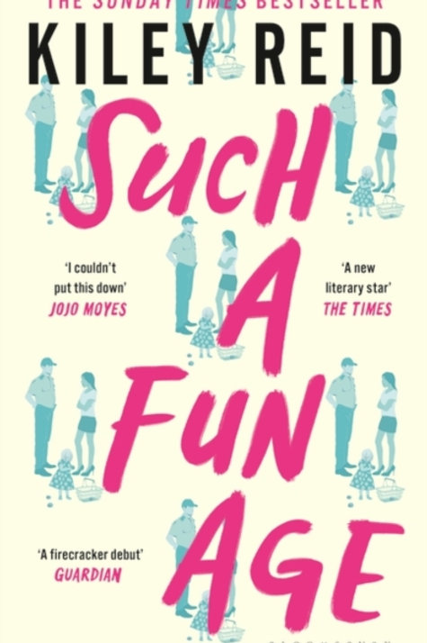 Kiley Reid - Such A Fun Age (HARDBACK)