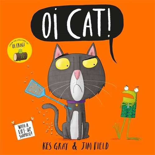 Kes Gray And Jim Field - Oi Cat! (AGE 3+)