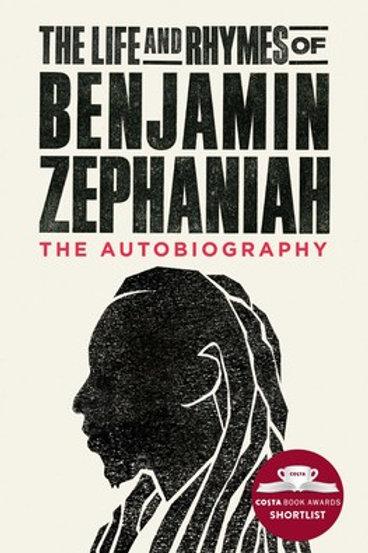 Benjamin Zephaniah - The Life And Rhymes Of Benjamin Zephaniah