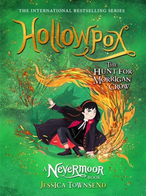 Jessica Townsend - Hollowpox : The Hunt For Morrigan Crow (AGE 9+) (3rd) (HB)