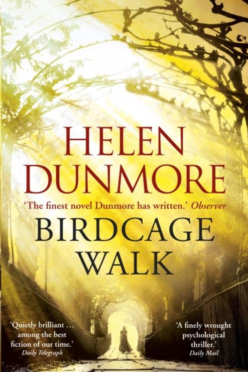 Helen Dunmore - Birdcage Walk
