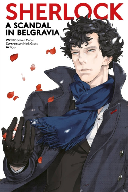 Mark Gatiss and Steven Moffat - Sherlock: A Scandal In Belgravia (4th In Series)
