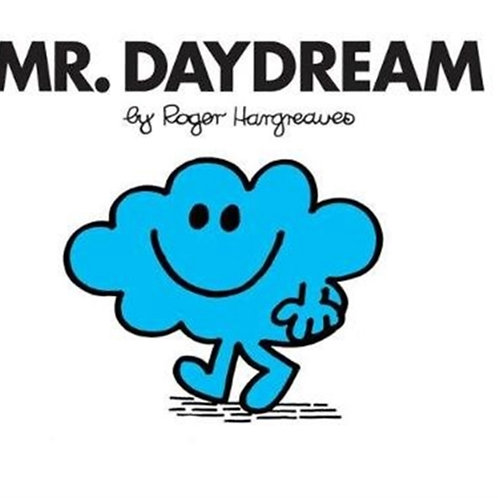 Roger Hargreaves - Mr. Daydream (AGE 3+) (Mr. Men No. 13)