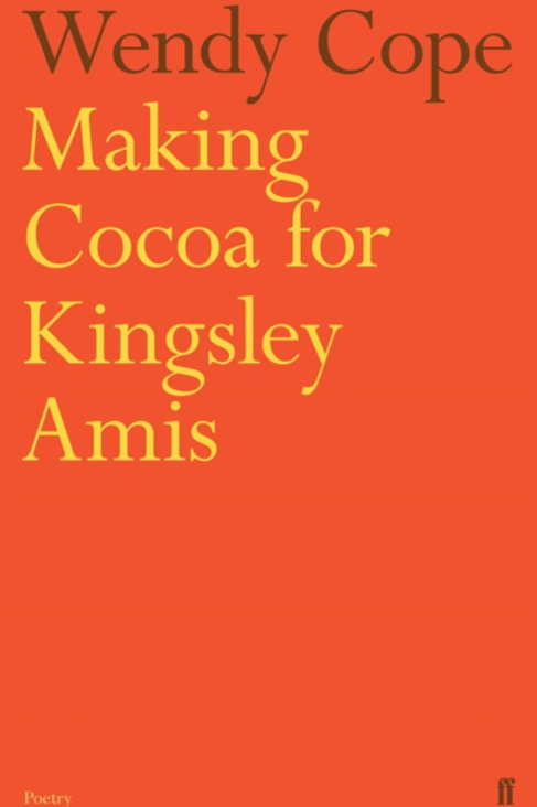 Wendy Cope - Making Cocoa For Kingsley Amis