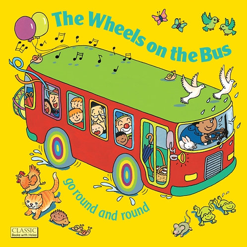 Annie Kubler - The Wheels On The Bus Go Round And Round (AGE 2+) (HARDBACK)