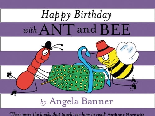 Angela Banner - Happy Birthday With Ant And Bee (AGE 3+) (HARDBACK)