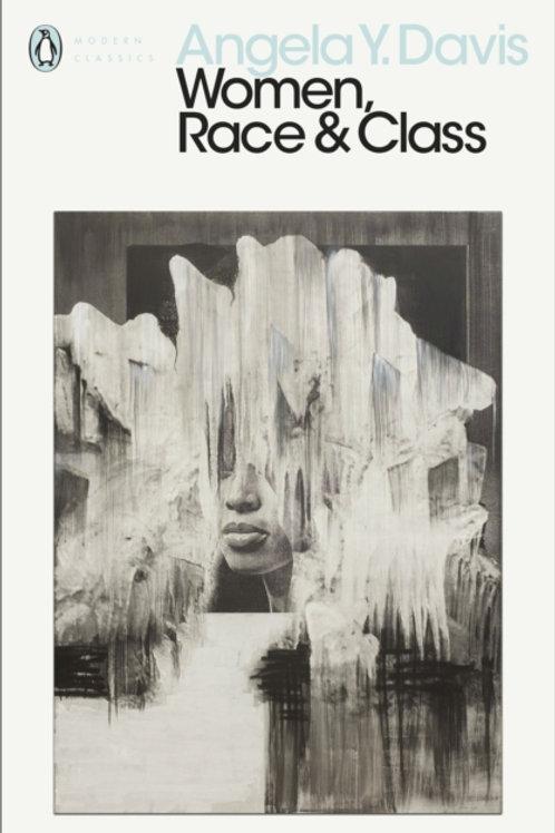 Angela Y. Davis - Women, Race & Class