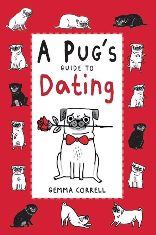 Gemma Correll - A Pug's Guide To Dating (HARDBACK)