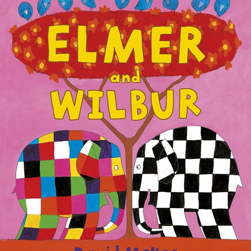 David McKee - Elmer And Wilbur