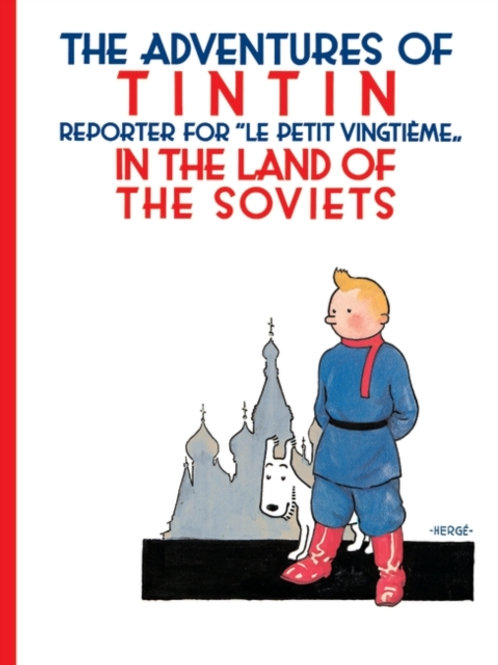 Herge - Tintin In The Land Of The Soviets (AGE 8+) (EARLY BOOK!)