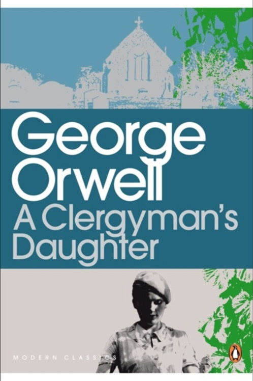 George Orwell - A Clergyman's Daughter