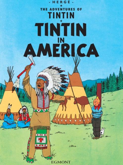 Herge - Tintin In America (AGE 8+)