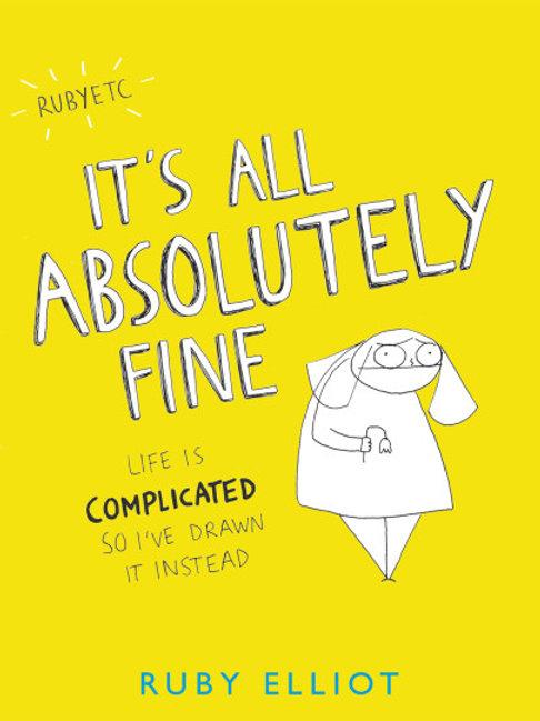 Ruby Elliot - It's All Absolutely Fine