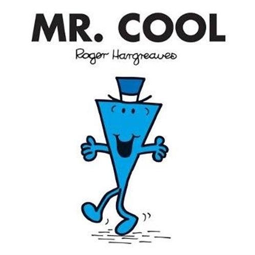 Roger Hargreaves - Mr. Cool (AGE 3+) (Mr. Men No. 44)