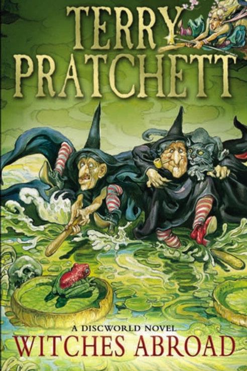 Terry Pratchett -  Witches Abroad : Discworld Book Twelve