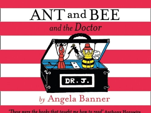 Angela Banner - Ant And Bee And The Doctor (AGE 3+) (HARDBACK)