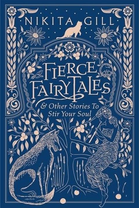 Nikita Gill - Fierce Fairytales (HARDBACK)