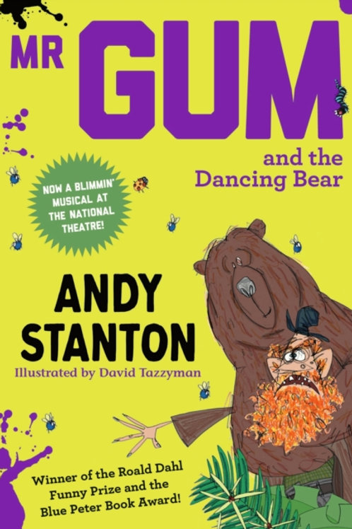 Andy Stanton - Mr Gum And The Dancing Bear (AGE 7+) (5th In Series)