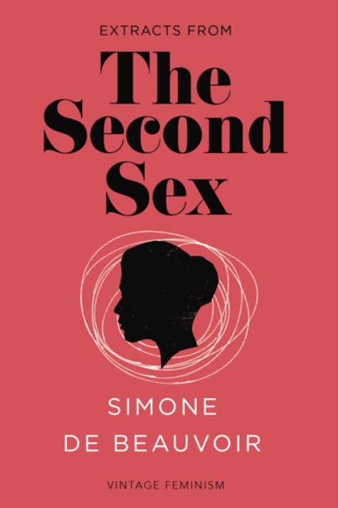 Simone de Beauvoir - The Second Sex (Vintage Feminism Short Edition)