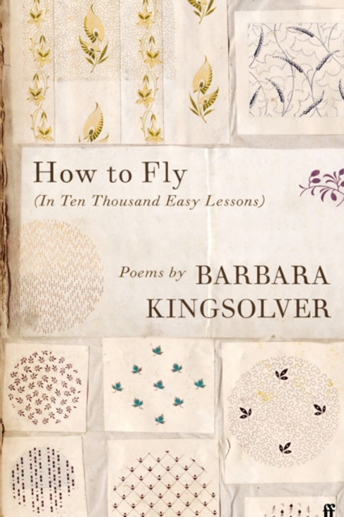 Barbara Kingsolver - How to Fly (SIGNED BOOKPLATE EDITION) (HARDBACK)