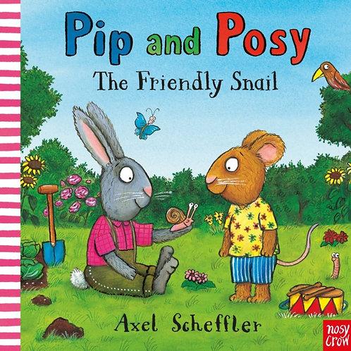 Camilla Reid - Pip and Posy: The Friendly Snail (AGE 2+) (HARDBACK)