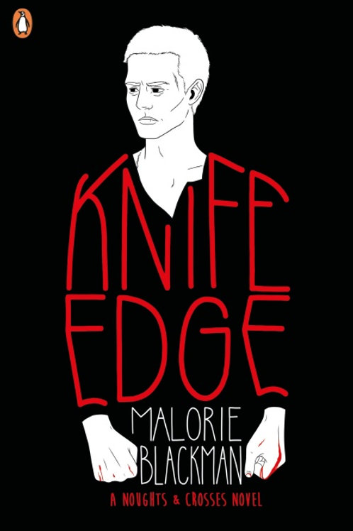 Malorie Blackman - Knife Edge (AGE 13+) (2nd In Series)