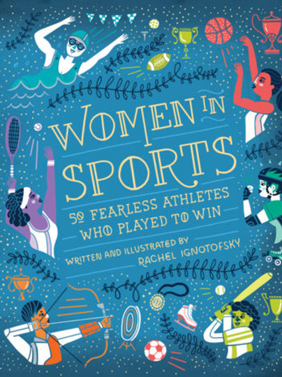 Rachel Ignotofsky - Women in Sports (HARDBACK) (AGE 10+)